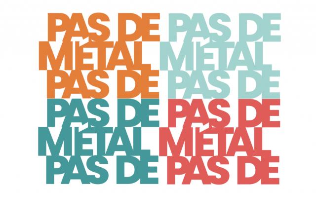 Découvrez le site « Pas métal, pas de »